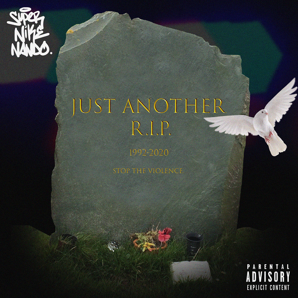 """Super Nike Nando – """"Just Another R.I.P."""""""