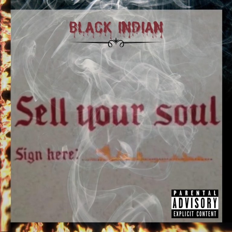 """Black Indian – """"Sell Your Soul"""""""