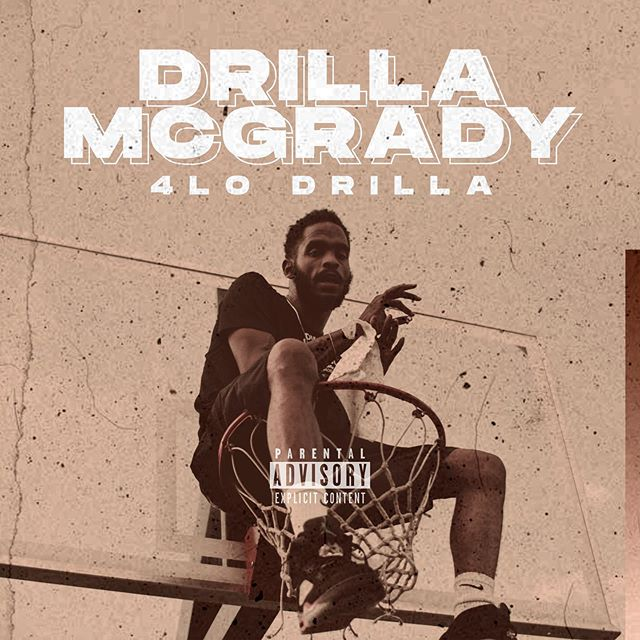 4LO Drilla – 'Drilla McGrady' (Stream)