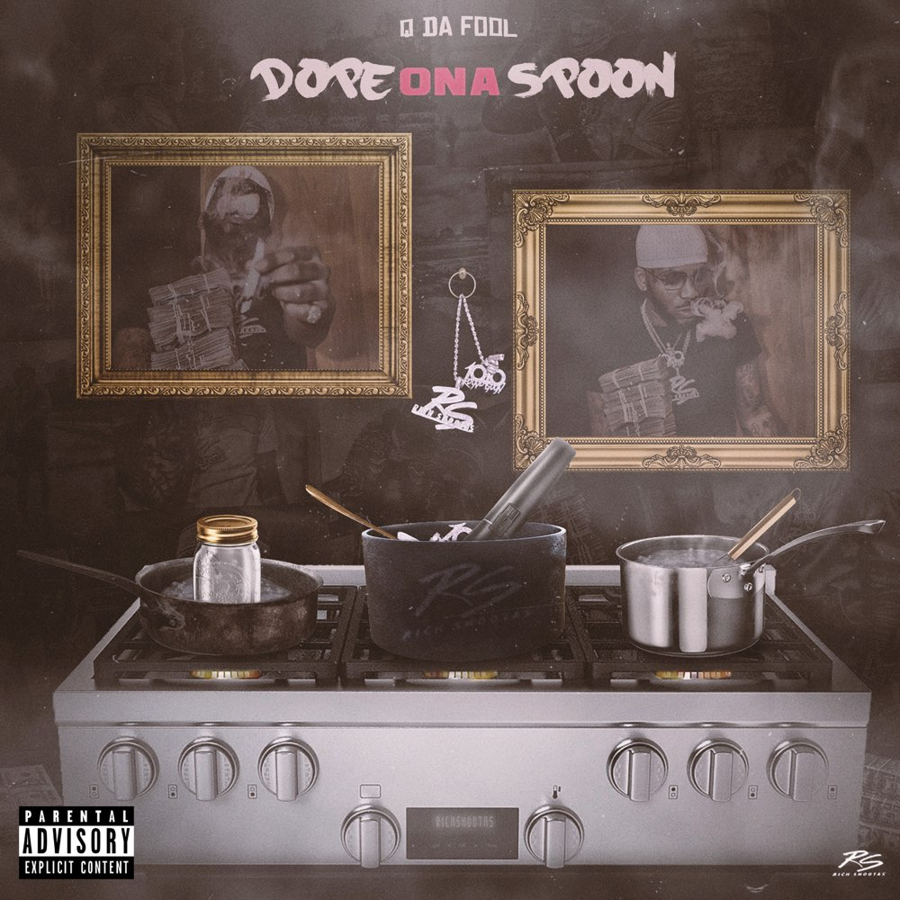 Q Da Fool – 'Dope On A Spoon' (Stream)