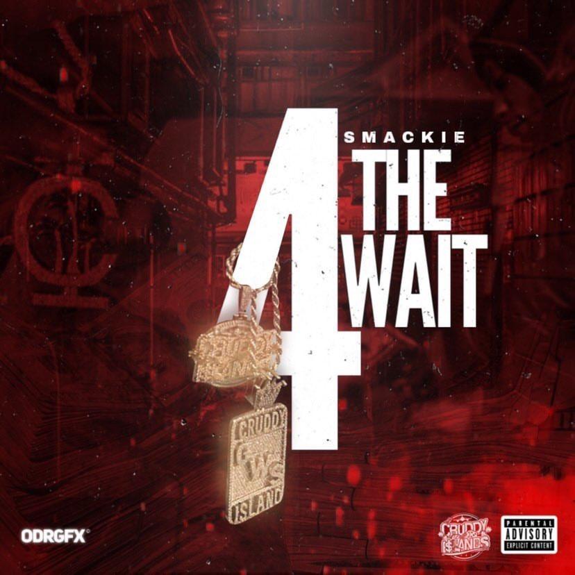 Smackie – '4 The Wait' (EP Stream)