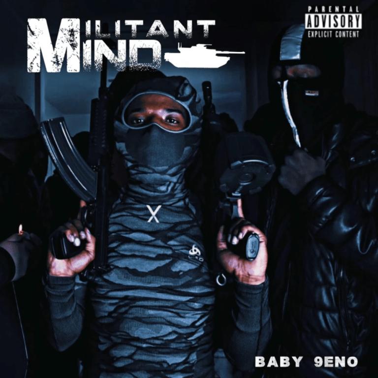 Baby 9eno – 'Militant Mind' (Stream)