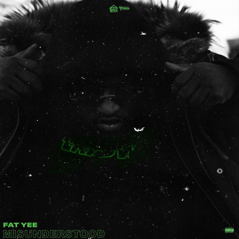 Fat Yee – 'Misunderstood' (Stream)