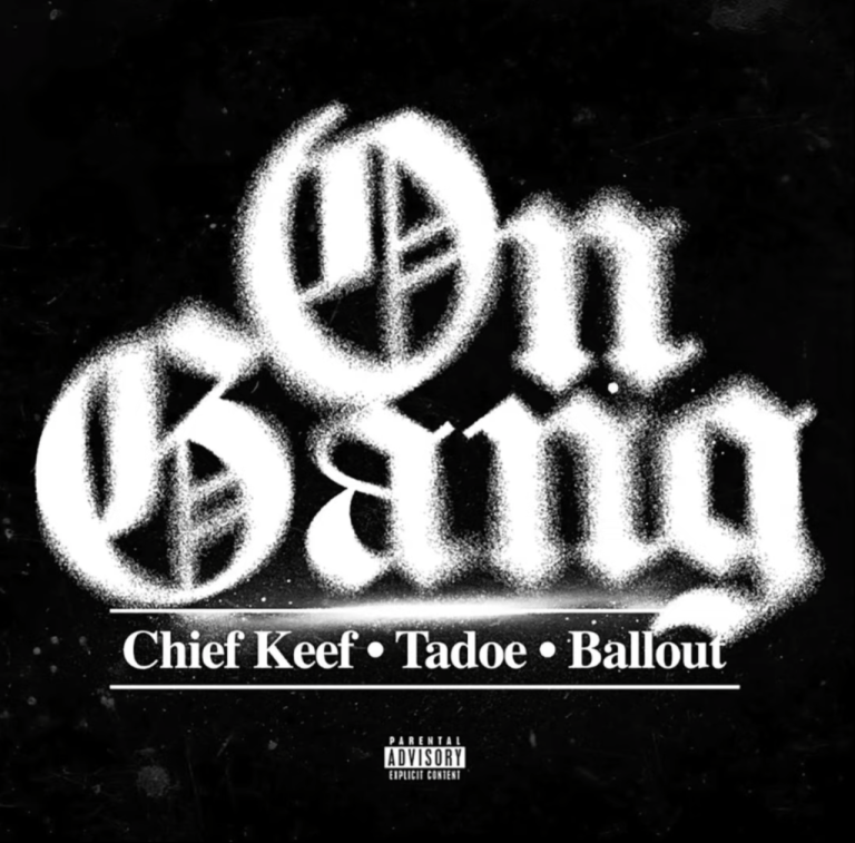 """Chief Keef Feat. Ballout & Tadoe – """"On Gang"""""""