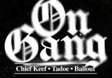 "Chief Keef Feat. Ballout & Tadoe – ""On Gang"""
