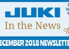 December 2018 Newsletter – Juki In The News
