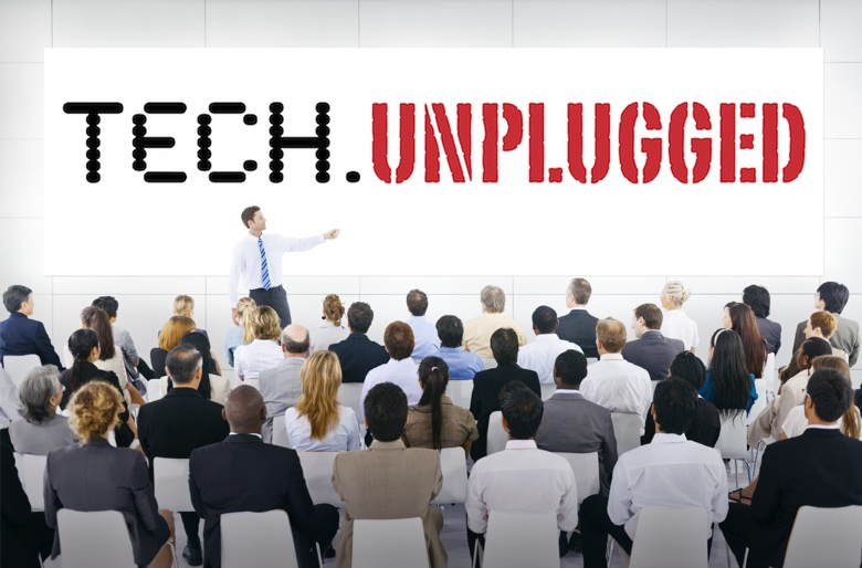 TECH.unplugged, you can't miss it!
