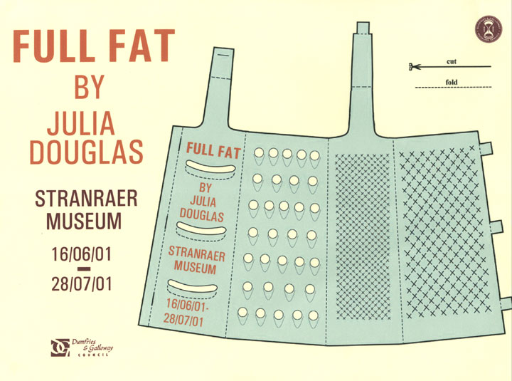 Julia Douglas, Full Fat, Stranraer Museum