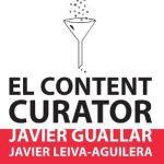 El content curator. Guía básica para el nuevo profesional de la información
