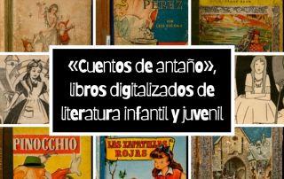 «Cuentos de antaño», libros digitalizados de literatura infantil y juvenil