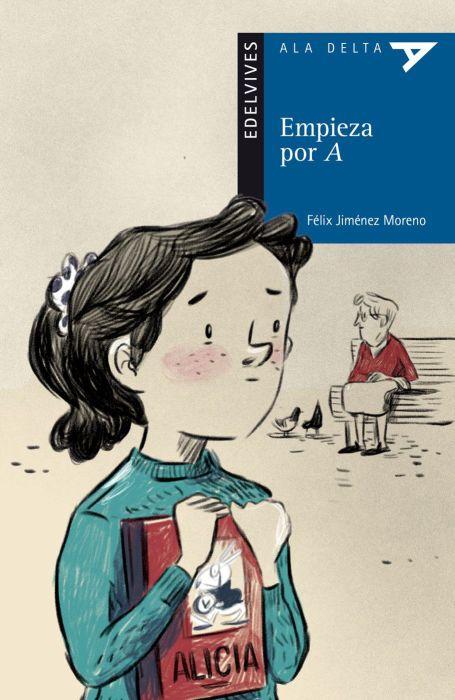 Empieza por A, de Félix Jiménez Moreno, ilustrado por Ona Caussa Rius