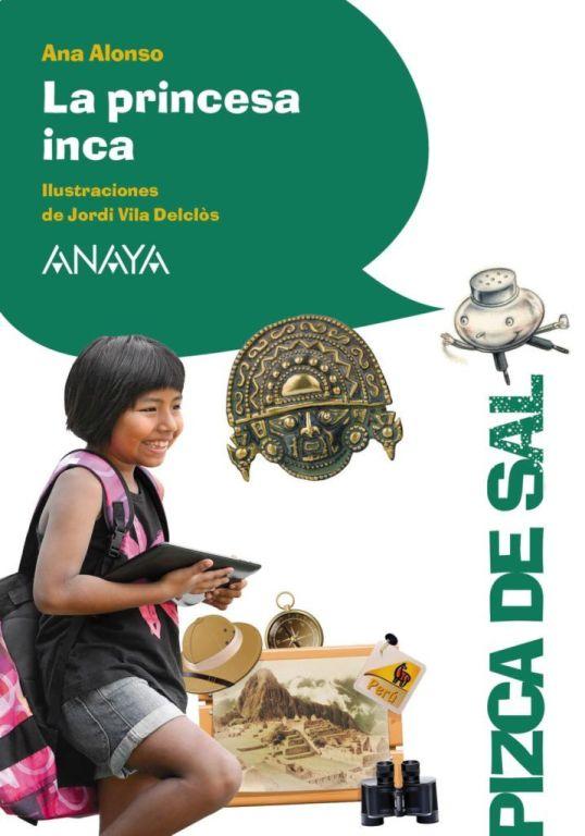 La princesa Inca, de Ana Alonso, ilustrado por Jordi Vila Delclòs