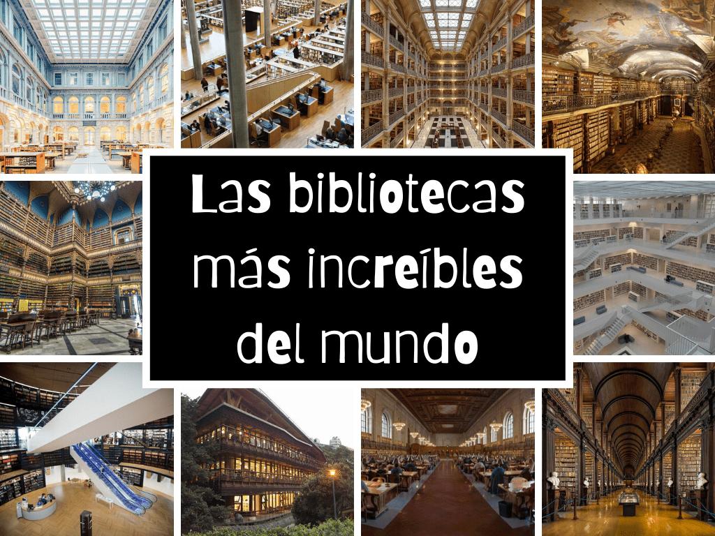 Las bibliotecas más increíbles del mundo