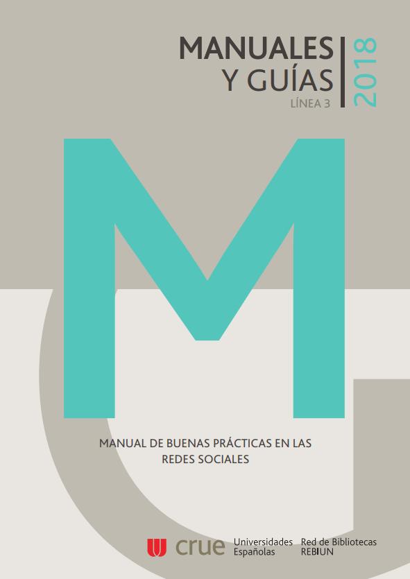 Manual de buenas prácticas en las redes sociales - REBIUN