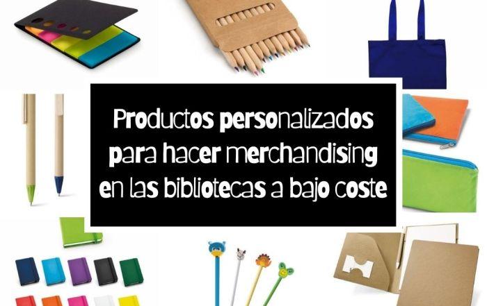 Productos personalizados para hacer merchandising en las bibliotecas a bajo coste
