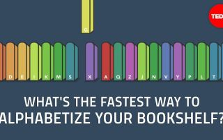 Whats the fastest way to alphabetize your bookshelf