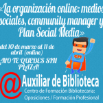La organización online: medios sociales, community manager y Plan Social Media