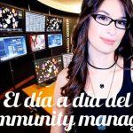 El día a día del community manager