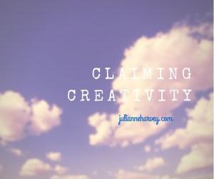 Claiming Creativity