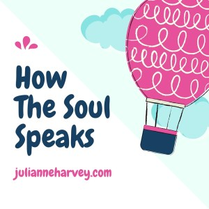 How The Soul Speaks