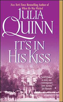 It's In His Kiss, Julia Quinn