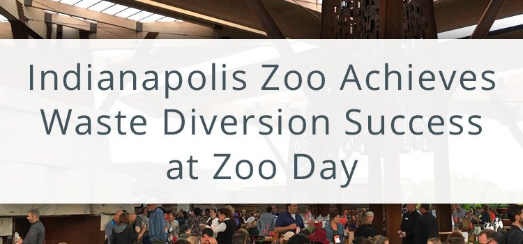 Indianapolis Zoo Achieves Waste Diversion Success at Zoo Day