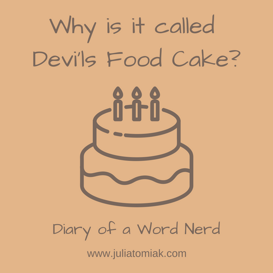 Why Is It Called Devil S Food Cake