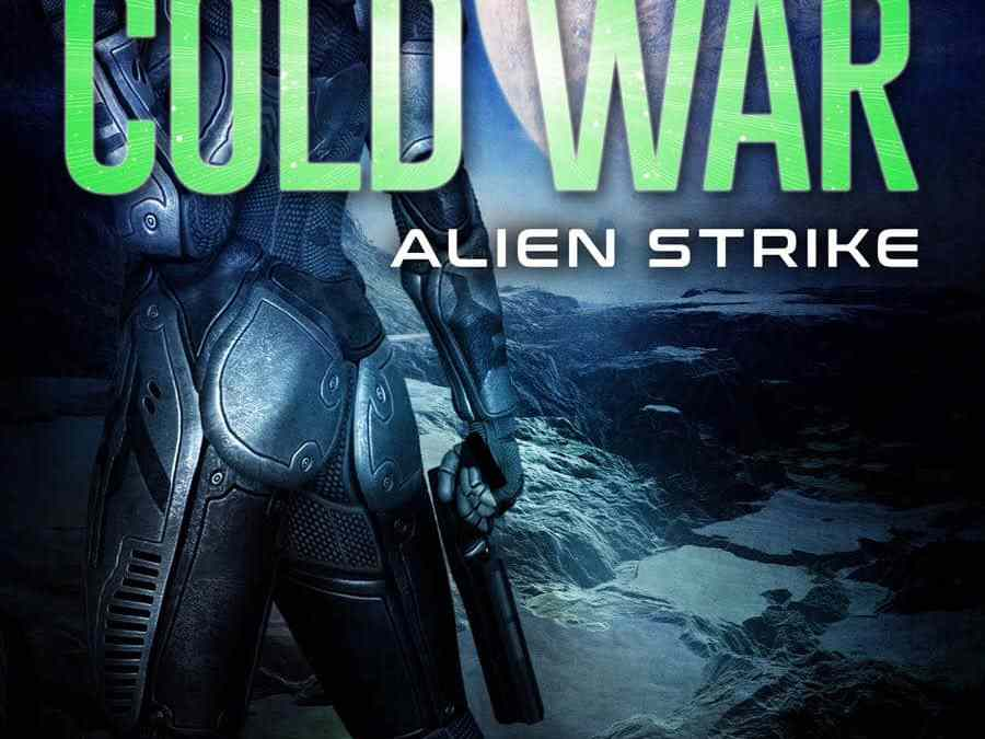 EPILOGUE – COLD WAR: Alien Strike