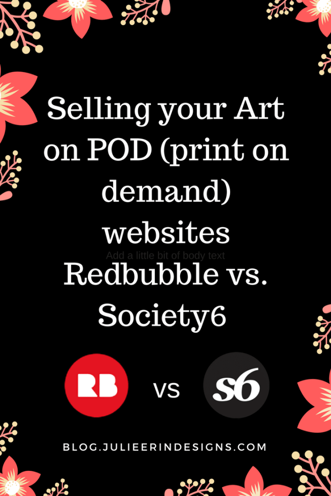 selling art online print on demand society6 vs redbubble