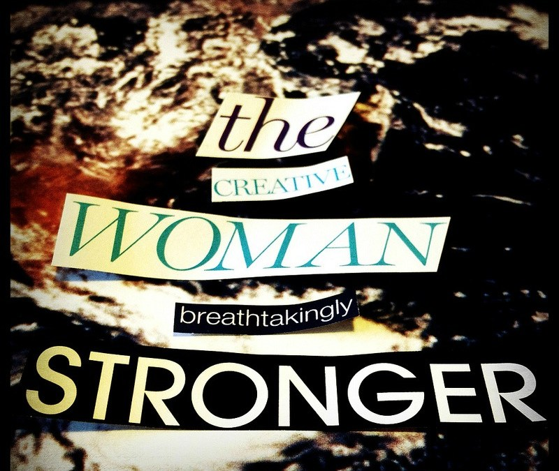 Breathtakingly stronger : the creative woman