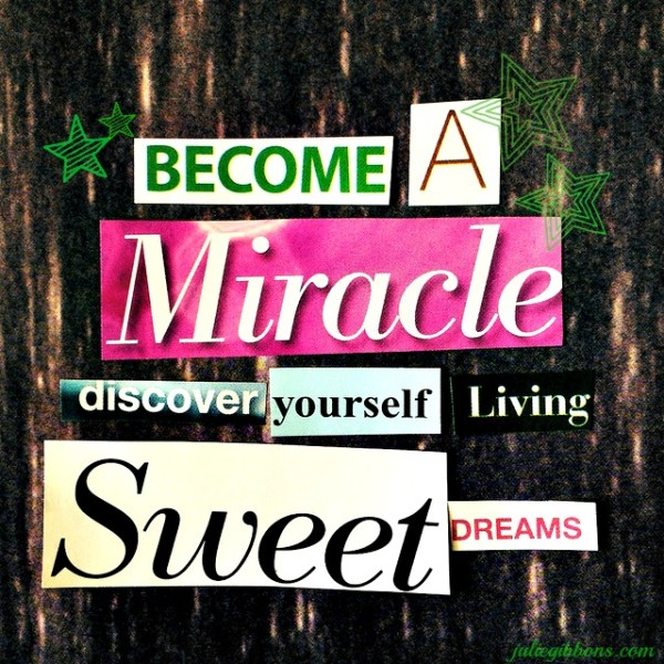Become a Miracle