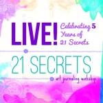 21 Secrets Live