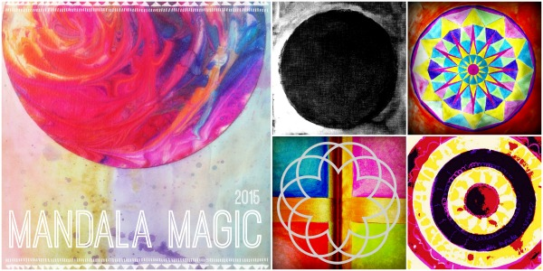 Mandala Magic 2015 (artful self discovery)