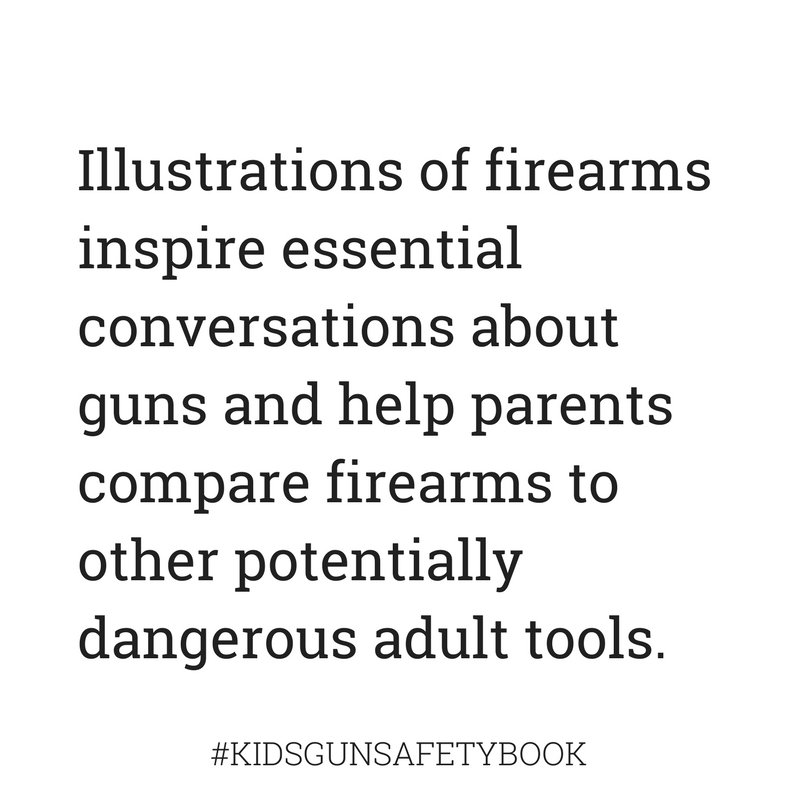 Illustrate and compare guns to other potentially dangerous tools #kidsgunsafetybook