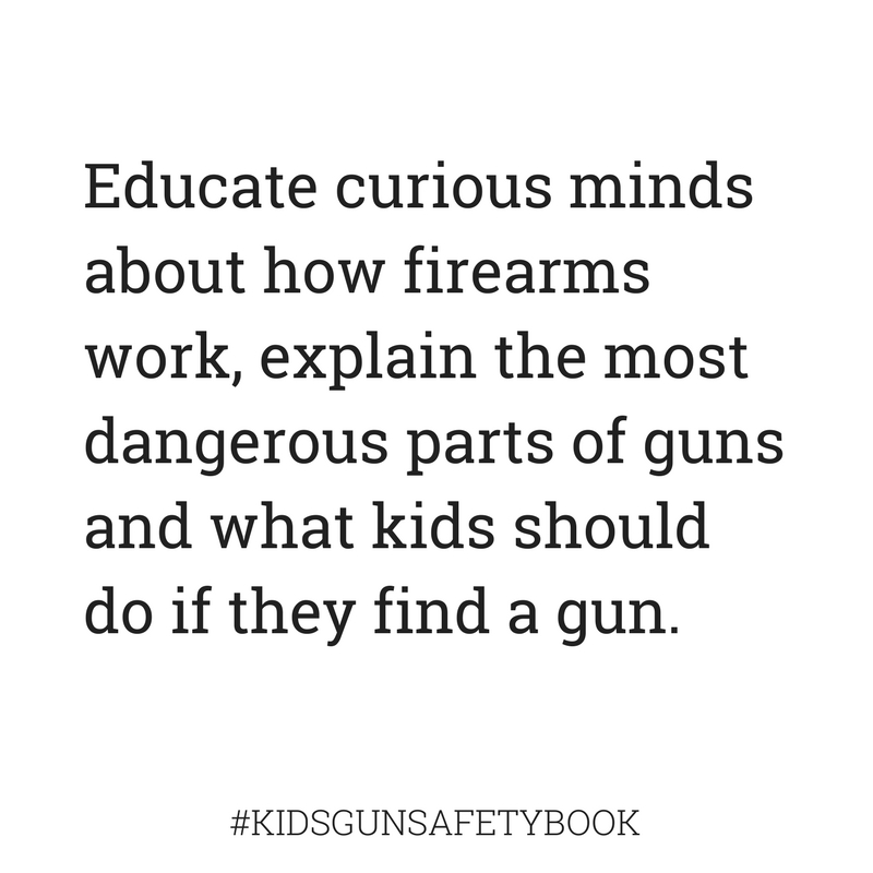 Educate curious minds about firearms #kidsgunsafetybook