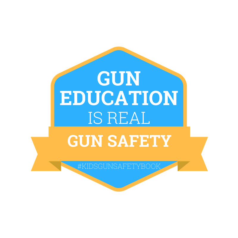 Gun education is REAL gun safety #kidsgunsafetybook