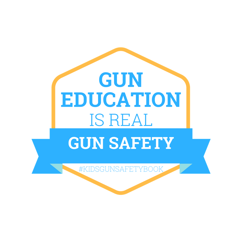 Gun education is REAL gun safety #kidsgunsafetybook