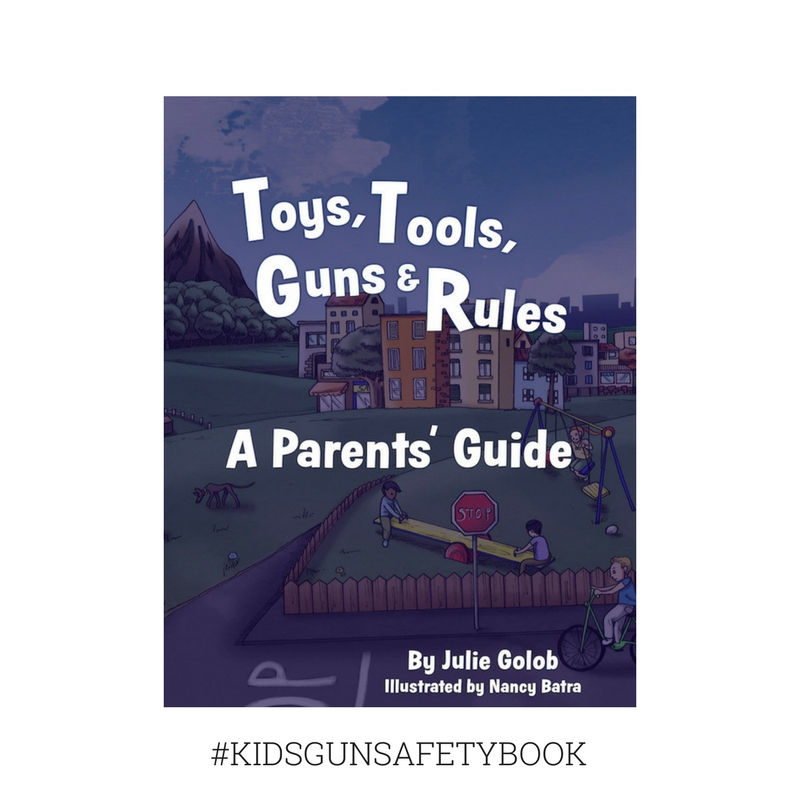 Download & Print Toys, Tools, Guns & Rules: A Parents' Guide