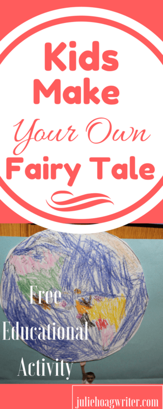 Kids Make Your Own Fairy Tale. Free learning activities for kids. Learning activities for kids \ learning activities \ storytelling kids \ creativity ideas for kids \ family time \ family activity \ parenting \ summer learning activities \ summer learning for kids