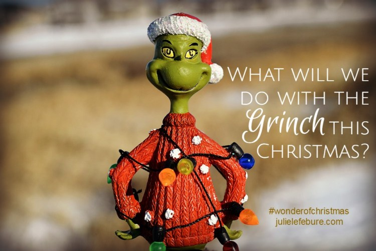 What will we do with the Grinch this Christmas?