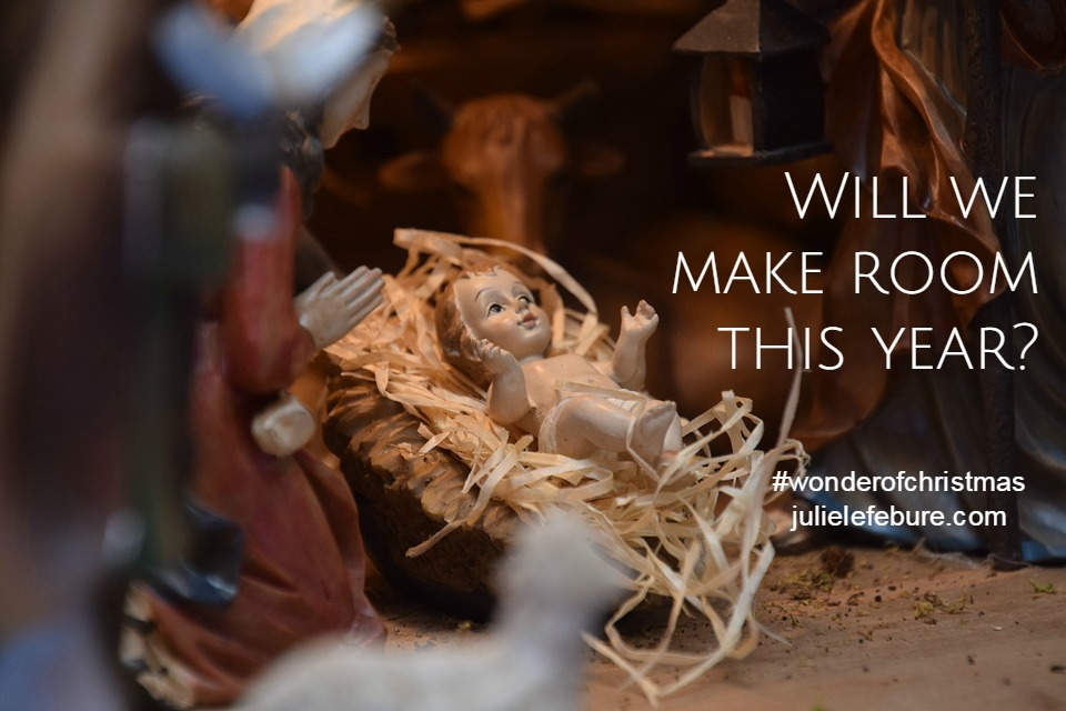 Will We Make Room? – The Wonder Of Christmas