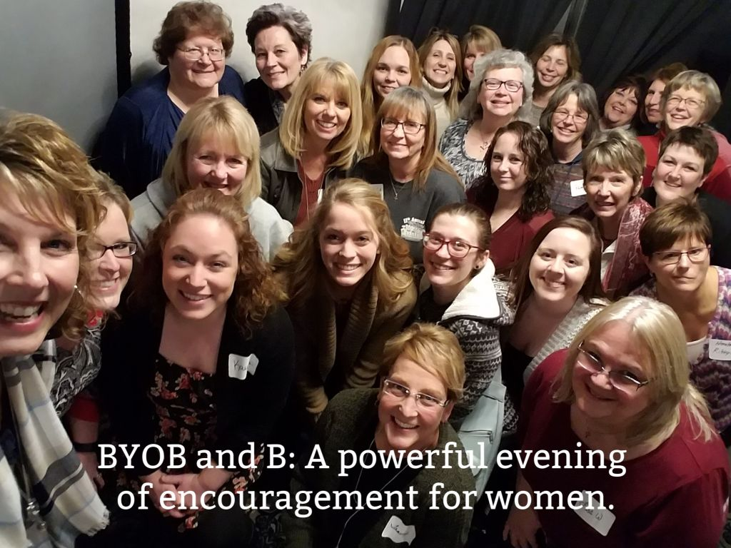 BYOB and B: A powerful evening of encouragement for women.