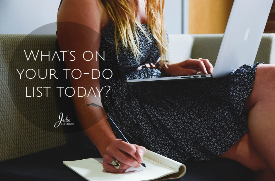 So, what's on your to-do list?