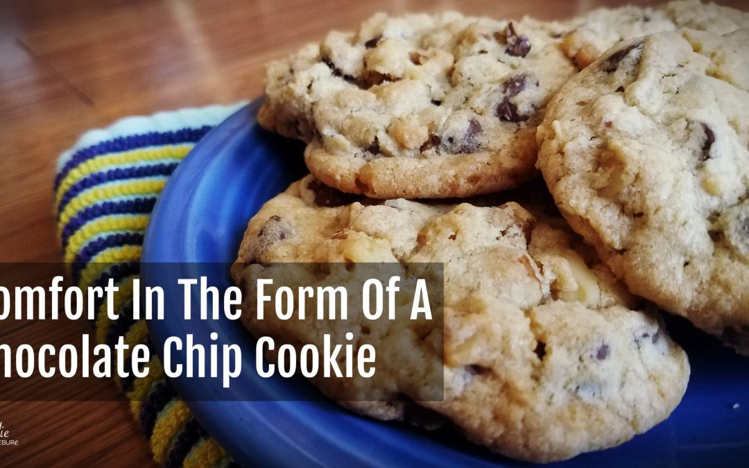 Comfort In The Form Of A Chocolate Chip Cookie