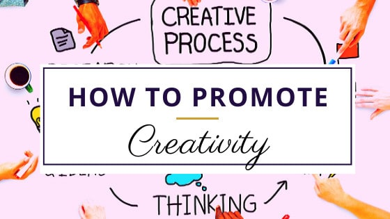 diagram of how to promote creativity