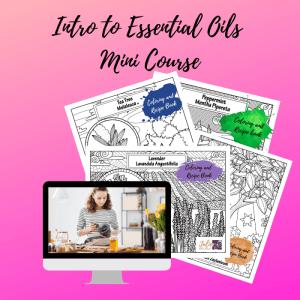 Essential Oil Mini Course and Recipe Coloring Book Bundle
