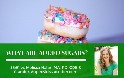 S3:E1: What Are Added Sugars?