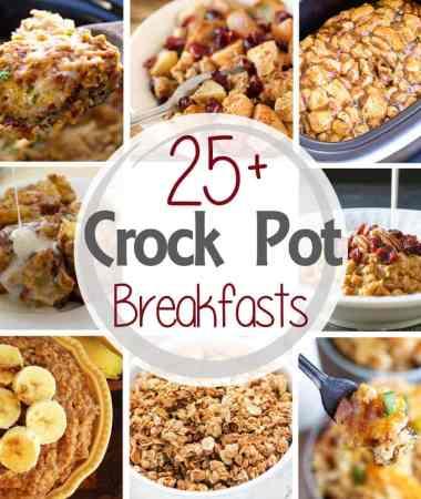 25+ Crock Pot Breakfast Recipes