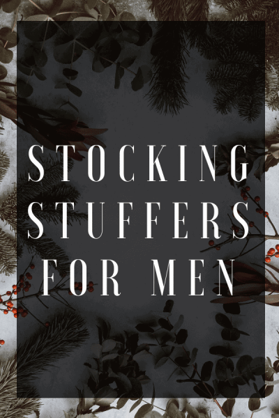 Stocking Stuffers for Men Pinterest Image