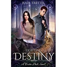 Fighting Destiny by Julie Trettel